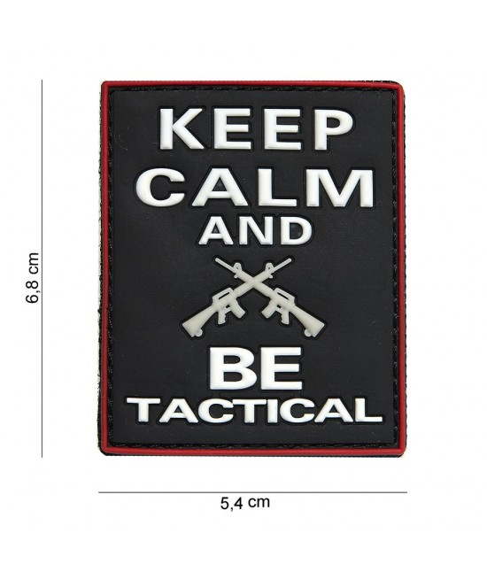 PATCH KEEP CALM & BE TACTICAL